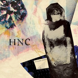 "HNC - WITCHES' PARTY EP (7"" + CD)"