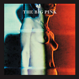 The Big Pink - Dominos