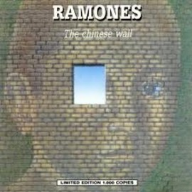 RAMONES - The Chinese Wall