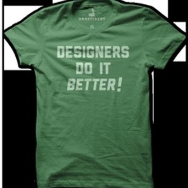 Designers Do It Better! Tee