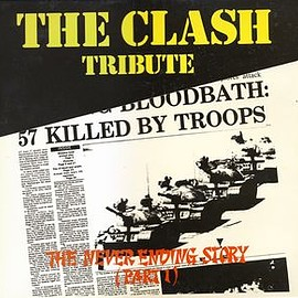 V.A. - The Clash Tribute The Never Ending Story (Part 1)