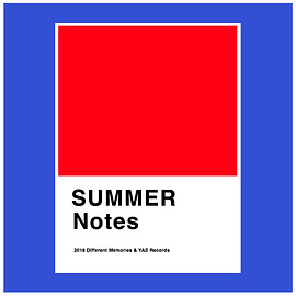 YAE RECORDS - SUMMER Notes