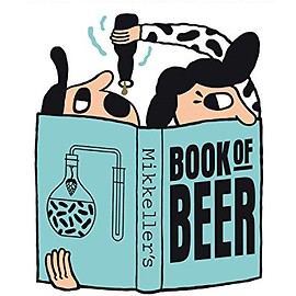 Mikkel Borg Bjergs and 1 more - Mikkeller's Book of Beer: Includes 25 Original Mikkeller Brewing Recipes