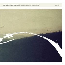 Stephen Vitiello + Molly Berg - Another End