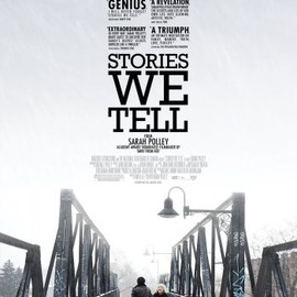 Sarah Polley - STORIES WE TELL