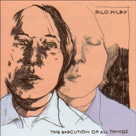 Rilo Killey - Execution of All Things
