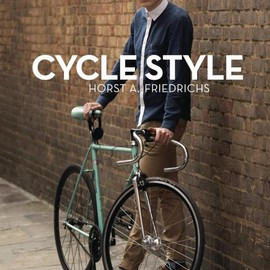 Horst A. Friedrichs - Cycle Style