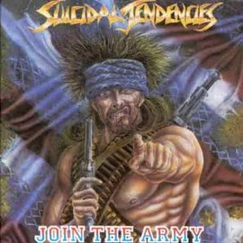SUICIDAL TENDECIES - Join the army