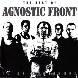 AGNOSTIC FRONT - To Be Continued-Best of