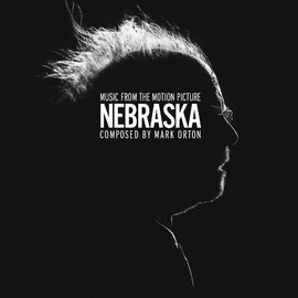 Mark Orton - Nebraska: Music From The Motion Picture