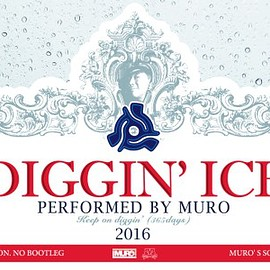 MURO - Diggin' Ice 2016 performed by MURO