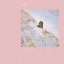 Nguan - HOW LONELINESS GOES / Nguan