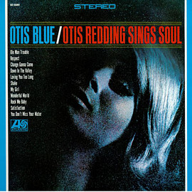 Otis Redding ‎ - Otis Blue / Otis Redding Sings Soul (Vinyl,LP)