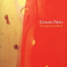 Ernesto Neto - The Edges of the World