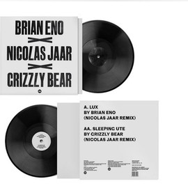 "Brian Eno, Grizzly Bear, and Nicolas Jaar - limited edition 12″ featuring Jaar remixes of ""Lux"" from Eno's LUX and ""Sleeping Ute"" from Grizzly Bear's"