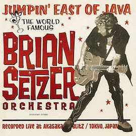 The Brian Setzer Orchestra - Jumpin' East Of Java