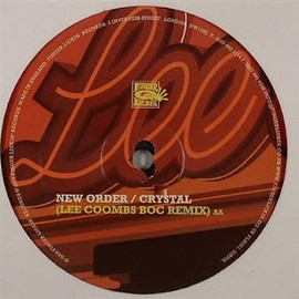 Lee Coombs - Paul Oakenfold - Time Of Your Life (Lee Coombs Dub) c/w New Order - Crystal (Lee Coombs Boc Remix) / Finger Lickin'