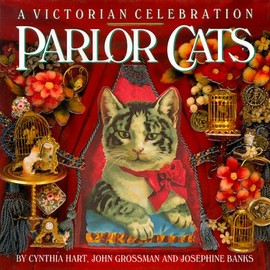 Cynthia Hart, etc. - Parlor Cats: A Victorian Celebration