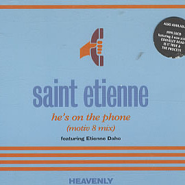 Saint Etienne - He's On The Phone (CD single)