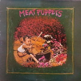 Meat Puppets - Meat Puppets