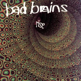 Bad Brains  - Rise