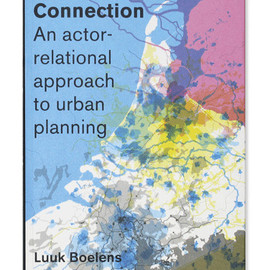 Luuk Boelens - The Urban Connection, Designed by Piet Gerards