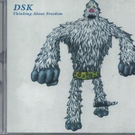 DSK - Thinking About Freedom