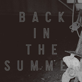 COMEBACK MY DAUGHTERS - Back in the Summer