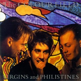 The Colour Field - Virgins and Philistines