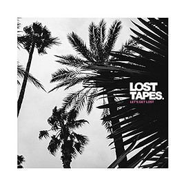 Lost Tapes - Let's Get Lost