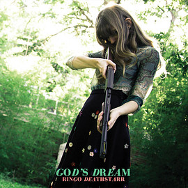 Ringo Deathstarr - God's Dream