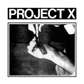 Project X - Straight Edge Revenge