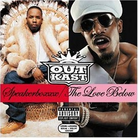 Outkast - Speakerboxxx: Love Below