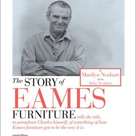 Marilyn Neuhart、John Neuhart - The Story of Eames Furniture