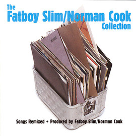 Fatboy Slim - Fatboy Slim / Norman Cook - Collection
