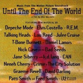 Various Artists - Until The End Of The World: Music From The Motion Picture Soundtrack/V.A.