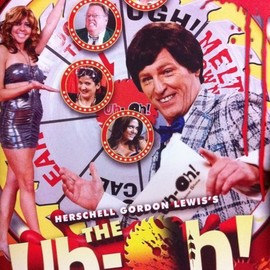 Herschell Gordon Lewis - DVD 『Herschell Gordon Lewis's THE Uh-Oh! SHOW』