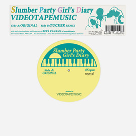 VIDEOTAPEMUSIC - Slumber Party Girl's Diary