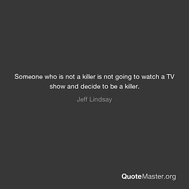quotemaster.org - #gifts esp.4 'them' serial killer,psycho quotes-Author
