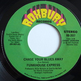 FUNKHOUSE EXPRESS - CHASE YOUR BLUES AWAY