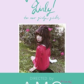 AMO - GET UP GIRLY for neo girly girls DIRECTED by AMO