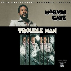 Marvin Gaye - Trouble Man - 40th Anniversary Expanded Edition