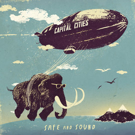 Capital Cities - Safe and Sound - RH cover art