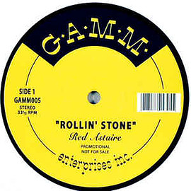 Red Astaire - ROLLING STONE/THE GET DOWN/B-BOY 12inch