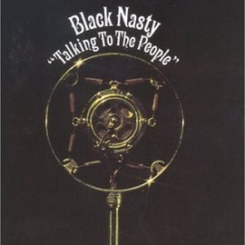 Black Nasty - Talking to the People