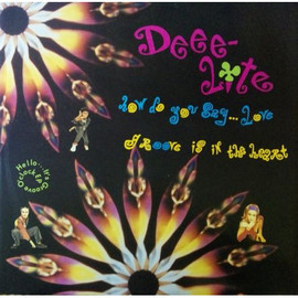 Deee-Lite - How Do You Say ... Love / Groove Is In The Heart