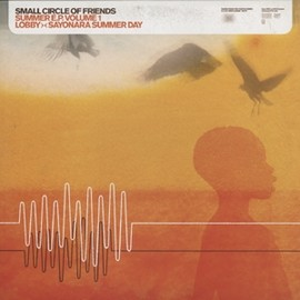 SMALL CIRCLE OF FRIENDS -  SUMMER E.P. VOLUME1 / BASQUE