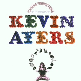 Kevin Ayers - The Best of Kevin Ayers