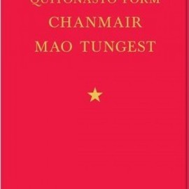 CRISTINA DE MIDDEL - PARTY. QUOTATIONS FROM CHAIRMAN MAO TSETUNG