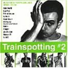 soundtrack - Trainspotting 2